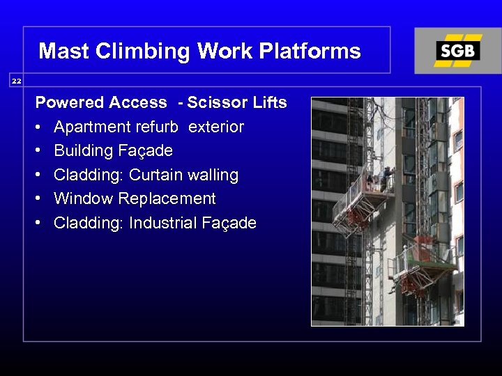 Mast Climbing Work Platforms 22 Powered Access - Scissor Lifts • Apartment refurb exterior
