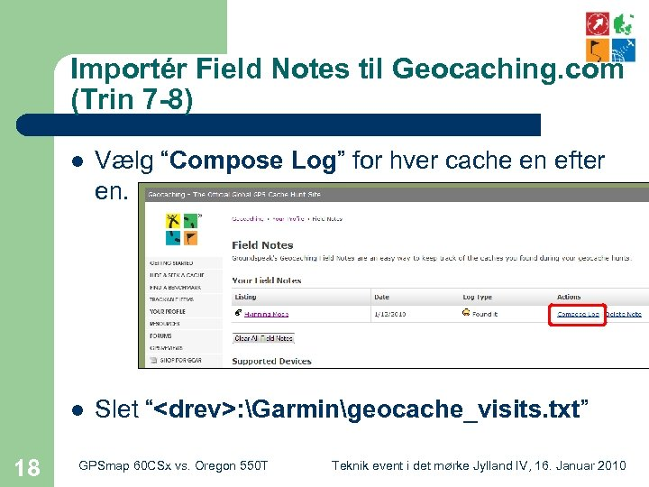 "Importér Field Notes til Geocaching. com (Trin 7 -8) l l 18 Vælg ""Compose"