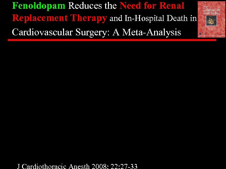 Fenoldopam Reduces the Need for Renal Replacement Therapy and In-Hospital Death in Cardiovascular Surgery: