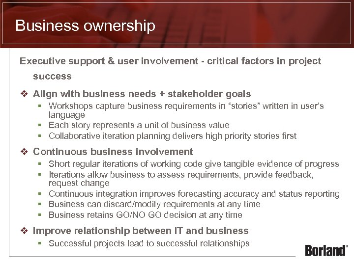 Business ownership Executive support & user involvement - critical factors in project success v