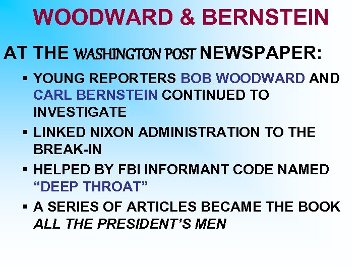 WOODWARD & BERNSTEIN AT THE WASHINGTON POST NEWSPAPER: § YOUNG REPORTERS BOB WOODWARD AND