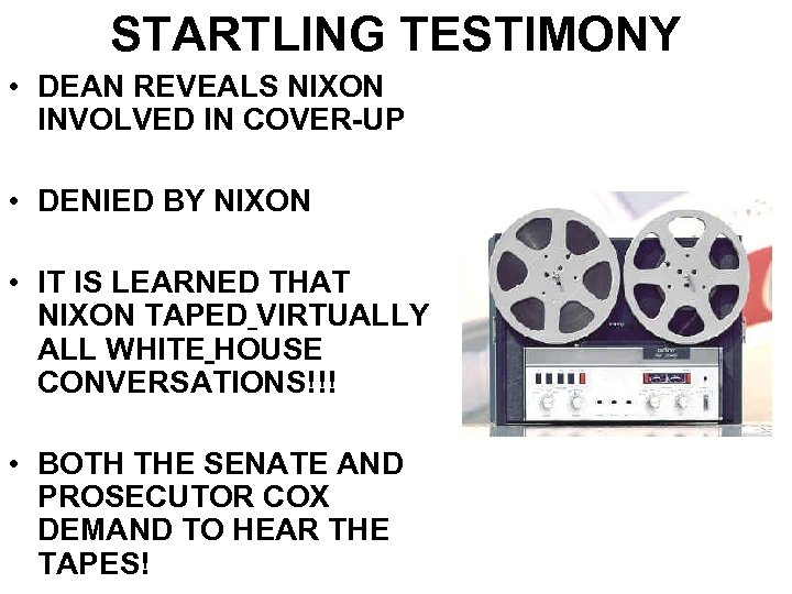 STARTLING TESTIMONY • DEAN REVEALS NIXON INVOLVED IN COVER-UP • DENIED BY NIXON •