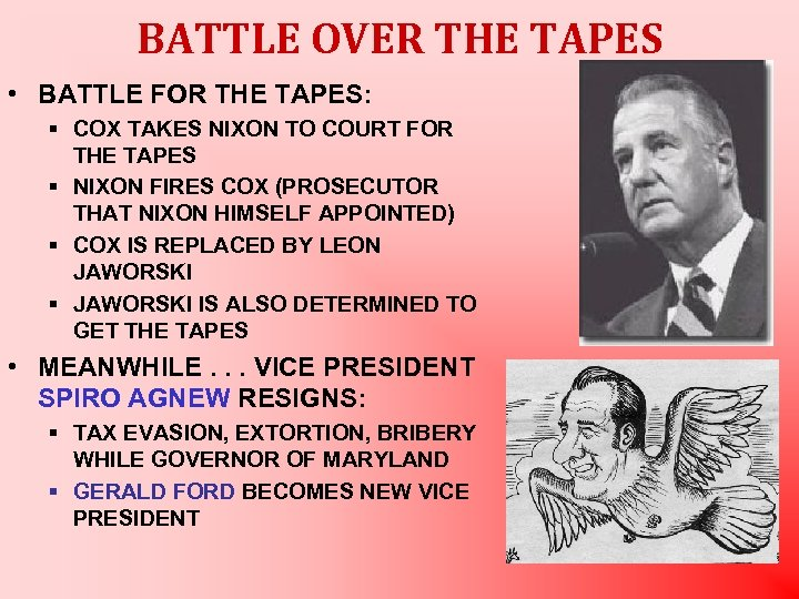 BATTLE OVER THE TAPES • BATTLE FOR THE TAPES: § COX TAKES NIXON TO