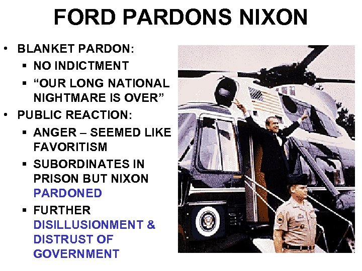 "FORD PARDONS NIXON • BLANKET PARDON: § NO INDICTMENT § ""OUR LONG NATIONAL NIGHTMARE"
