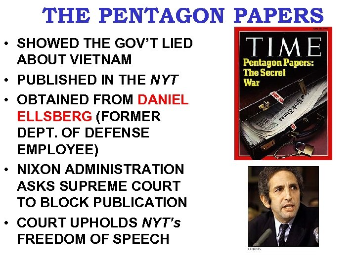 THE PENTAGON PAPERS • SHOWED THE GOV'T LIED ABOUT VIETNAM • PUBLISHED IN THE