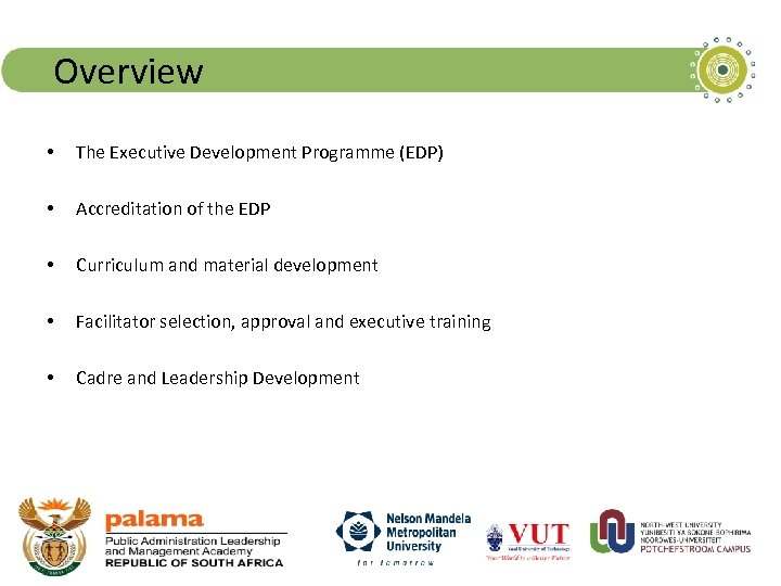 Overview • The Executive Development Programme (EDP) • Accreditation of the EDP • Curriculum