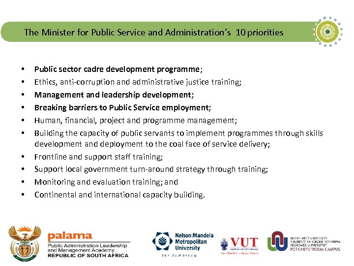 The Minister for Public Service and Administration's 10 priorities • • • Public sector