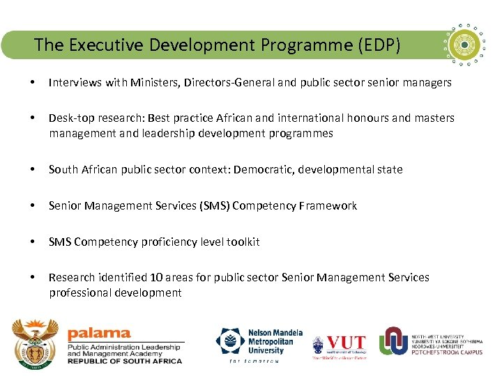 The Executive Development Programme (EDP) • Interviews with Ministers, Directors-General and public sector senior