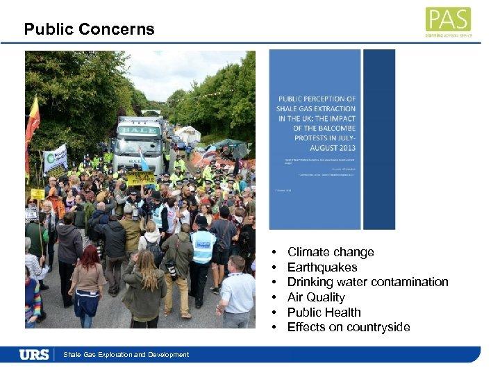 Public Concerns • • • Presentation. Exploration and Development Shale Gas Title Climate change