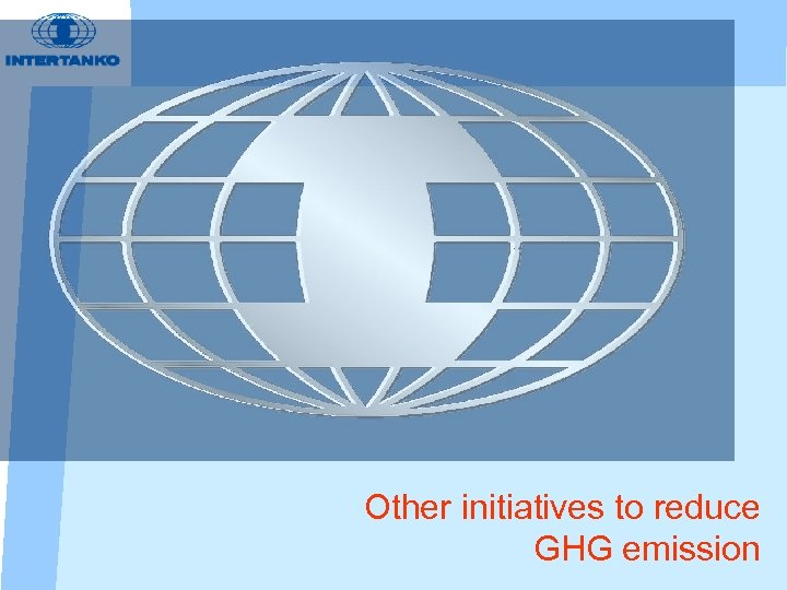 Other initiatives to reduce GHG emission