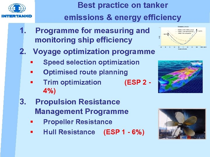 Best practice on tanker emissions & energy efficiency 1. Programme for measuring and monitoring