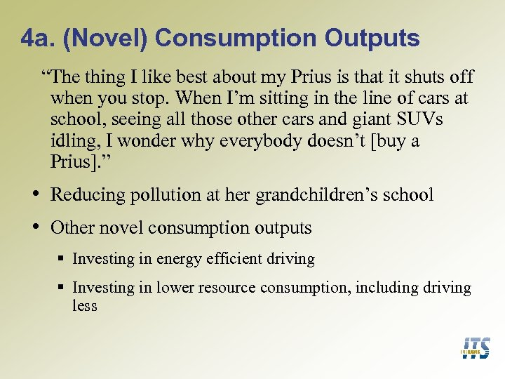"4 a. (Novel) Consumption Outputs ""The thing I like best about my Prius is"