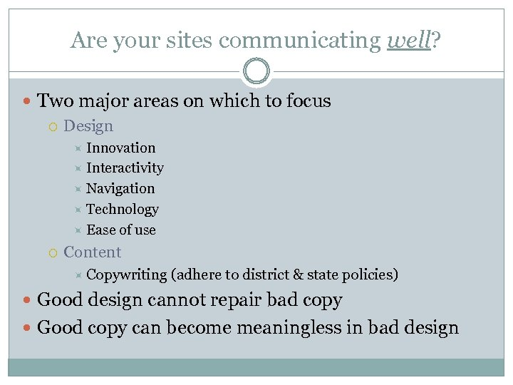Are your sites communicating well? Two major areas on which to focus Design Innovation