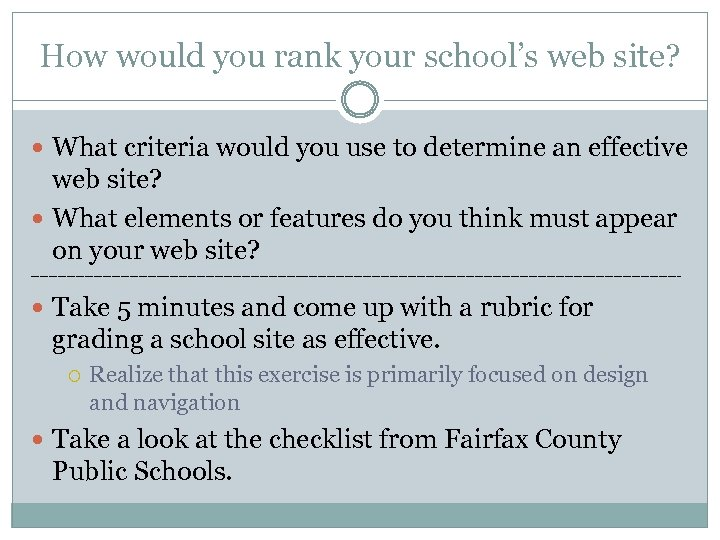 How would you rank your school's web site? What criteria would you use to