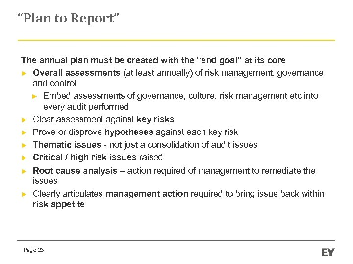 """""""Plan to Report"""" The annual plan must be created with the """"end goal"""" at"""