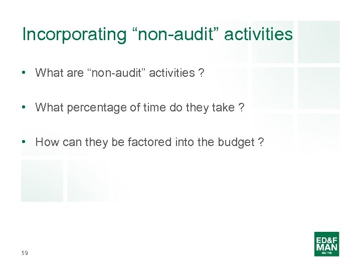 """Incorporating """"non-audit"""" activities • What are """"non-audit"""" activities ? • What percentage of time"""