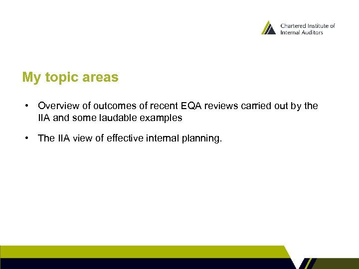 My topic areas • Overview of outcomes of recent EQA reviews carried out by