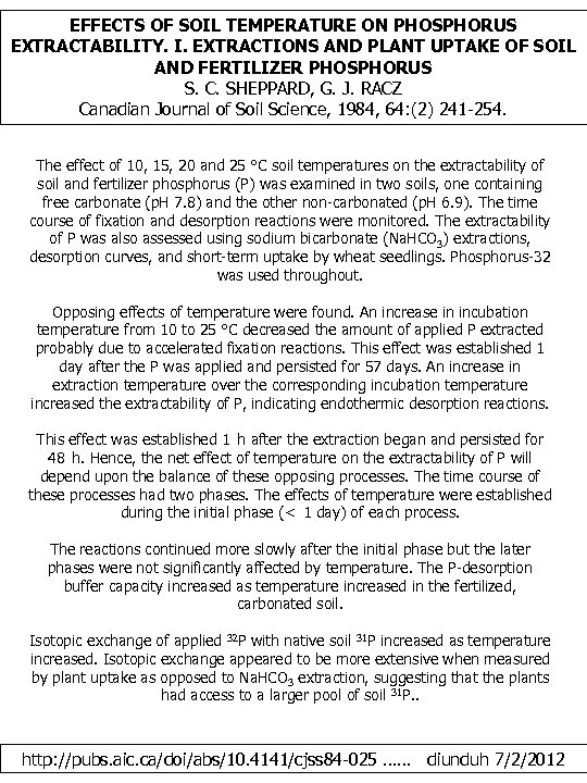 EFFECTS OF SOIL TEMPERATURE ON PHOSPHORUS EXTRACTABILITY. I. EXTRACTIONS AND PLANT UPTAKE OF SOIL