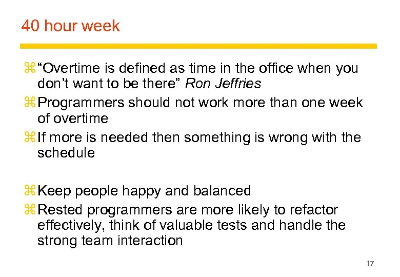 """40 hour week z """"Overtime is defined as time in the office when you"""