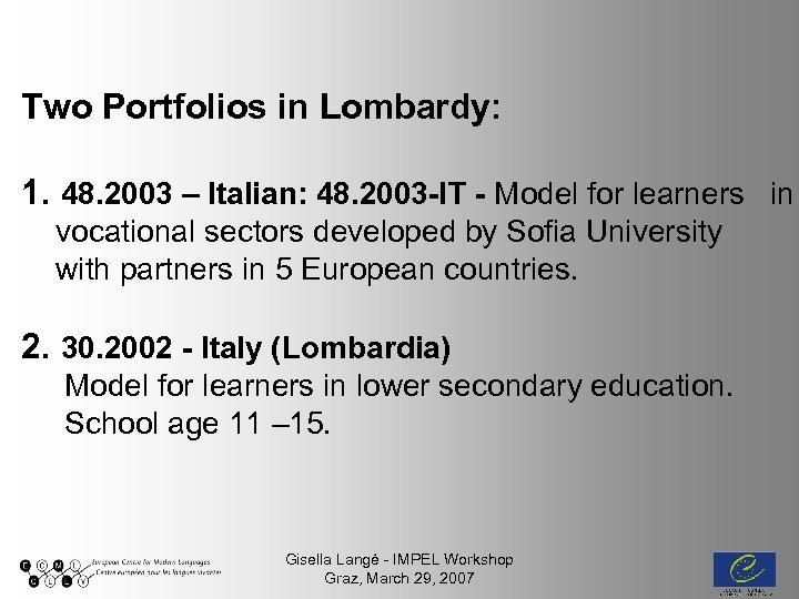 Two Portfolios in Lombardy: 1. 48. 2003 – Italian: 48. 2003 -IT - Model