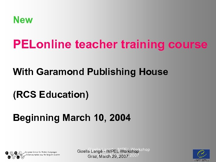 New PELonline teacher training course With Garamond Publishing House (RCS Education) Beginning March 10,