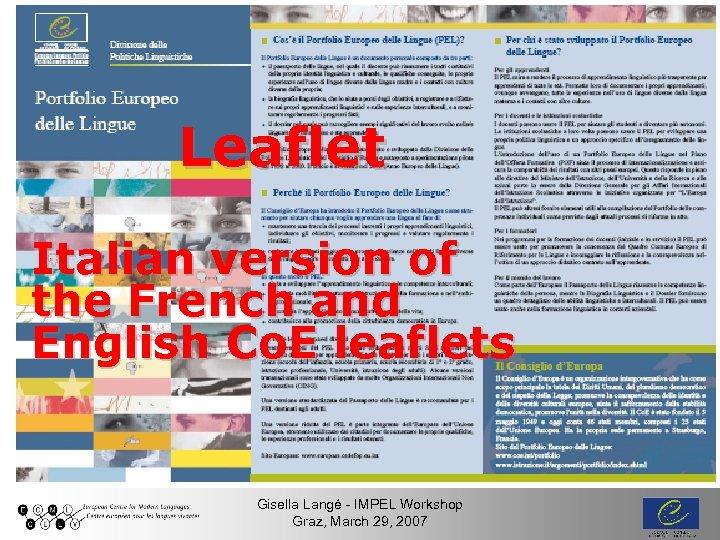 Leaflet Italian version of the French and English Co. E leaflets CW, Gorizia 03.