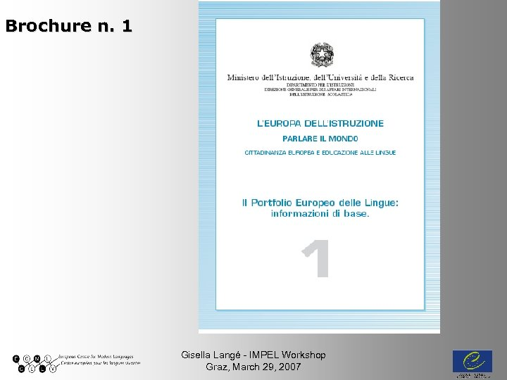 Brochure n. 1 Gisella Langé - IMPEL Workshop Graz, March 29, 2007