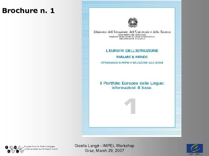 Brochure n. 1 Gisella Langé - IMPEL Workshop Graz, March 29, 2007