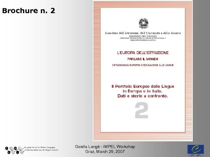 Brochure n. 2 Gisella Langé - IMPEL Workshop Graz, March 29, 2007
