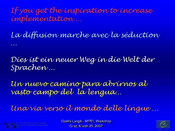 If you get the inspiration to increase implementation … La diffusion marche avec la