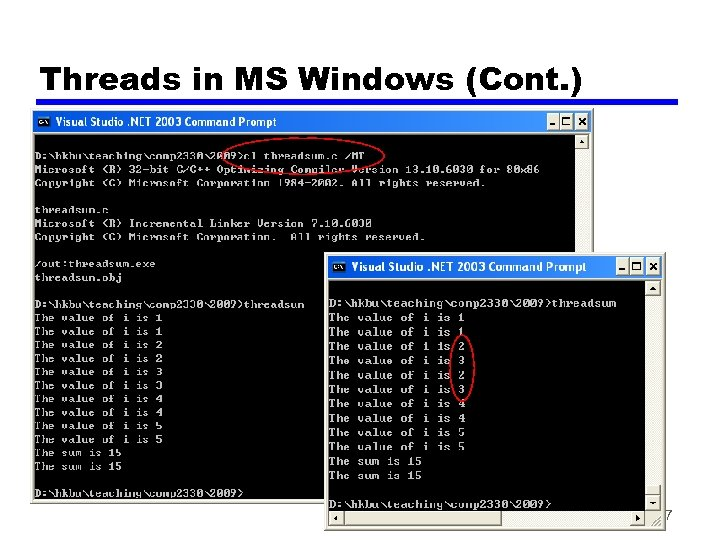 Threads in MS Windows (Cont. ) 7