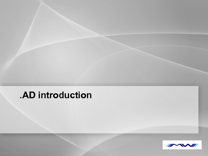 . AD introduction YOUR LOGO