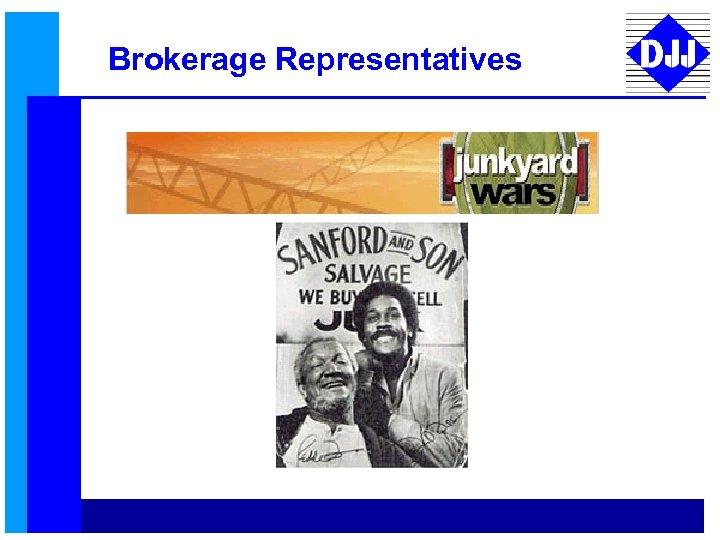 Brokerage Representatives