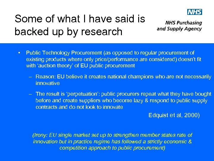 Some of what I have said is backed up by research • Public Technology