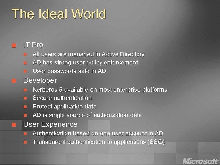 The Ideal World ¢ IT Pro n n n ¢ Developer n n ¢