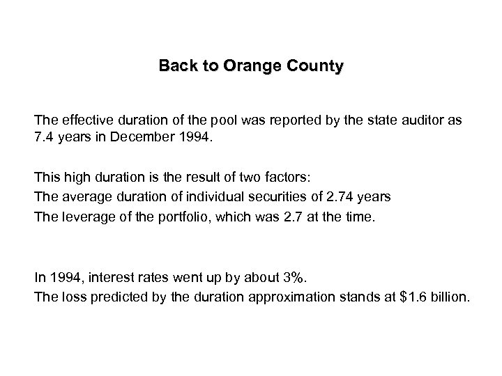 Back to Orange County The effective duration of the pool was reported by the