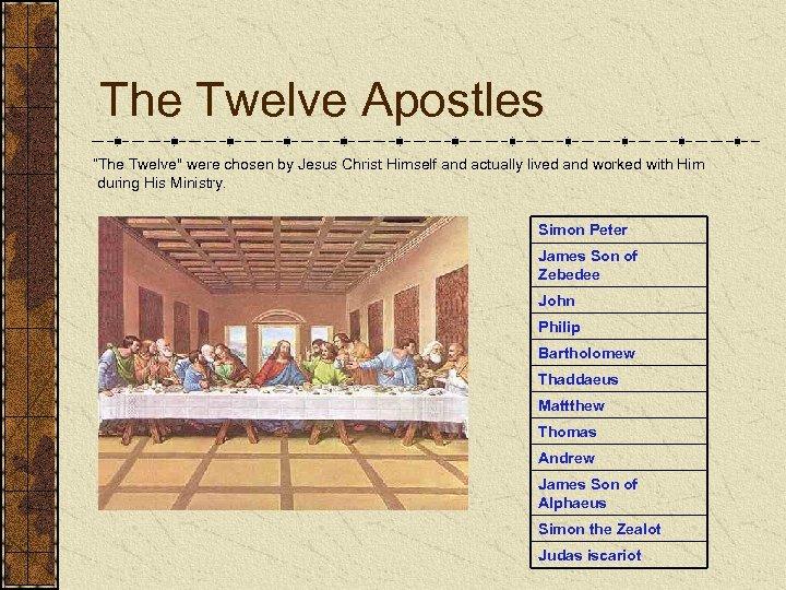 """The Twelve Apostles """"The Twelve"""
