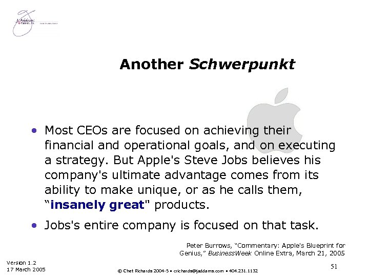 Another Schwerpunkt • Most CEOs are focused on achieving their financial and operational goals,
