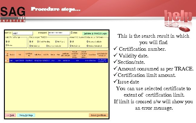 Procedure steps… This is the search result in which you will find ü Certification