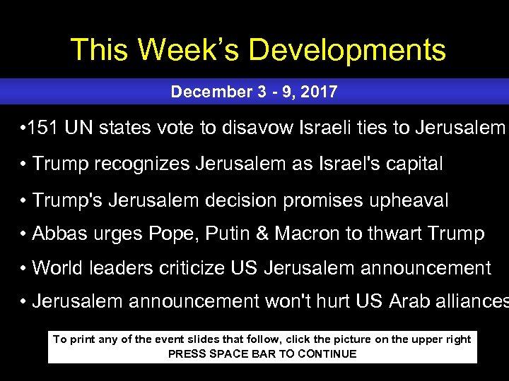 This Week's Developments December 3 - 9, 2017 • 151 UN states vote to