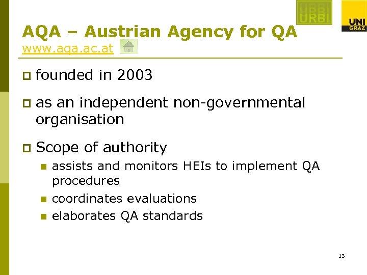 AQA – Austrian Agency for QA www. aqa. ac. at p founded in 2003