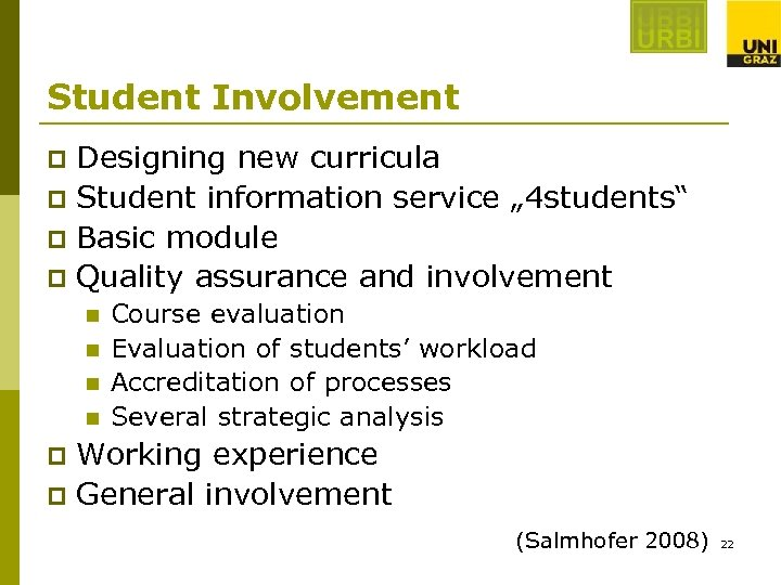 """Student Involvement Designing new curricula p Student information service """" 4 students"""" p Basic"""