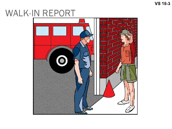 VS 18 -3 WALK-IN REPORT