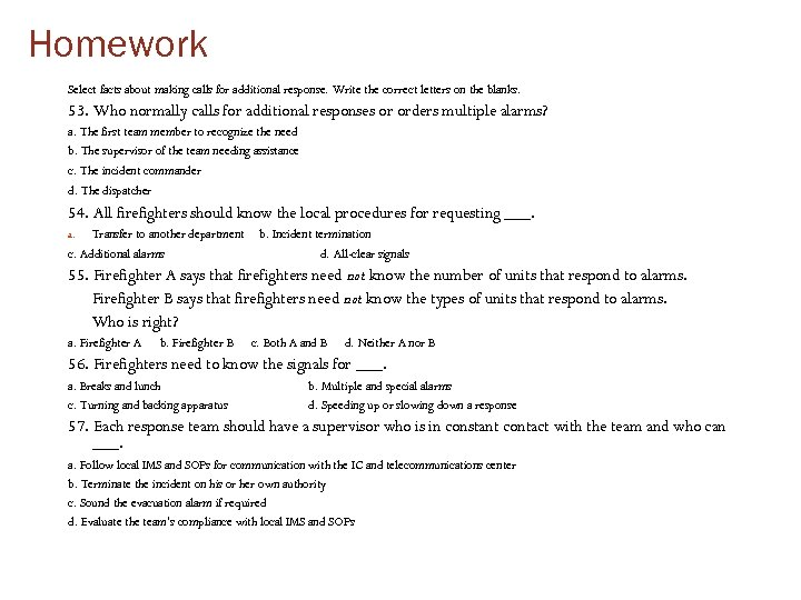 Homework Select facts about making calls for additional response. Write the correct letters on
