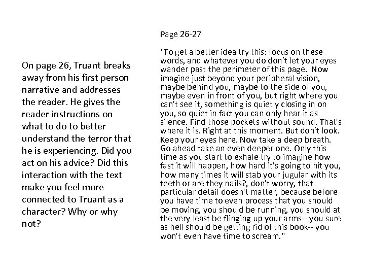 Page 26 -27 On page 26, Truant breaks away from his first person narrative