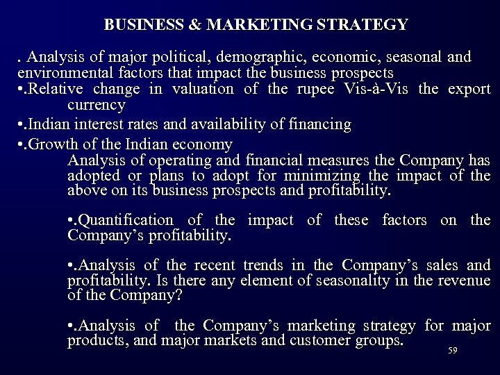BUSINESS & MARKETING STRATEGY. Analysis of major political, demographic, economic, seasonal and environmental factors