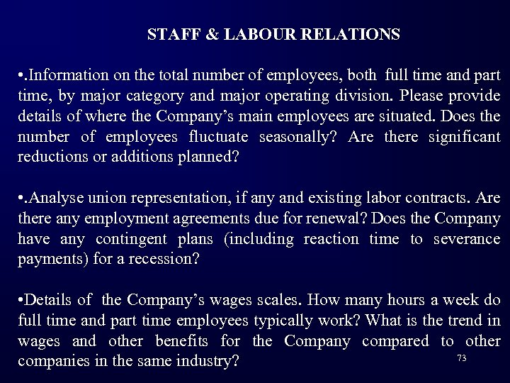 STAFF & LABOUR RELATIONS • . Information on the total number of employees, both
