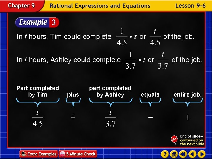 In t hours, Tim could complete In t hours, Ashley could complete Part completed