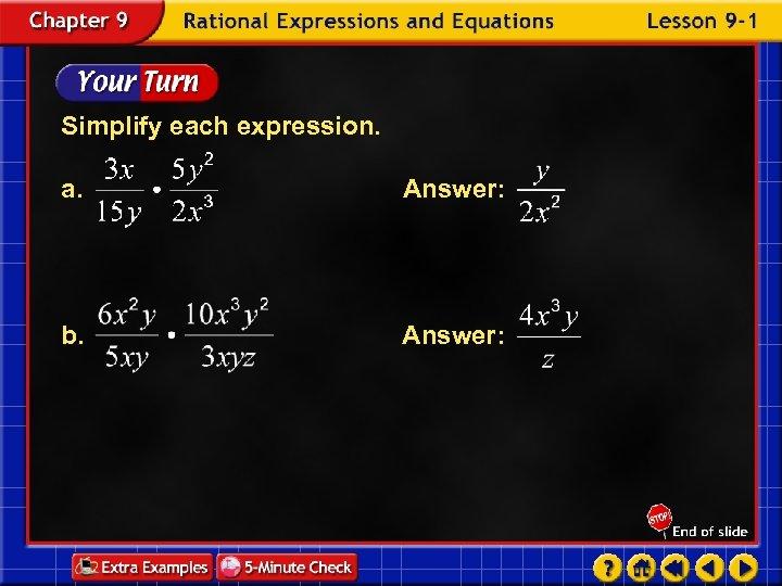 Simplify each expression. a. Answer: b. Answer: