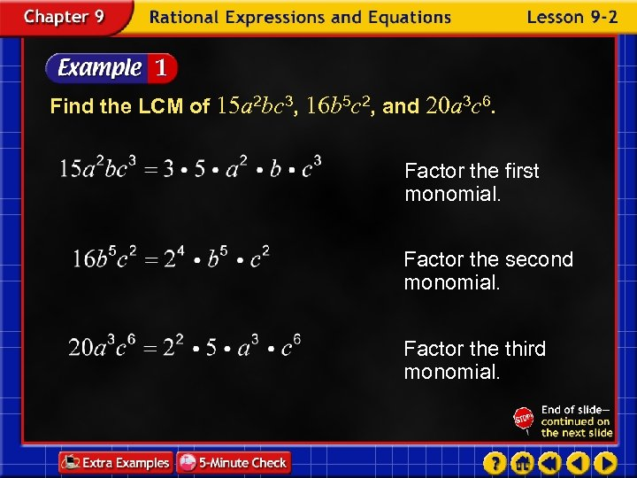 Find the LCM of 15 a 2 bc 3, 16 b 5 c 2,